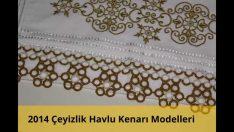 2014 Çeyizlik Havlu Kenarı Modelleri