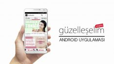 Güzelleşelim Android Uygulaması Yayınlandı!