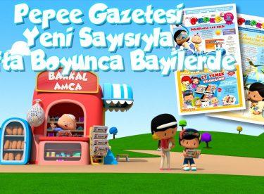 Pepee Gazetesi Yeni Sayısıyla Hafta Boyunca Bayilerde