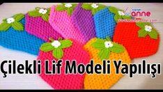 Çilekli Lif Modeli ve Yapılışı