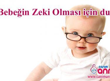 Bebeğin zeki olması için dua