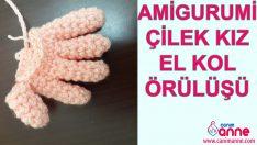 Amigurumi Çilek Kız El ve Kol Örülüşü