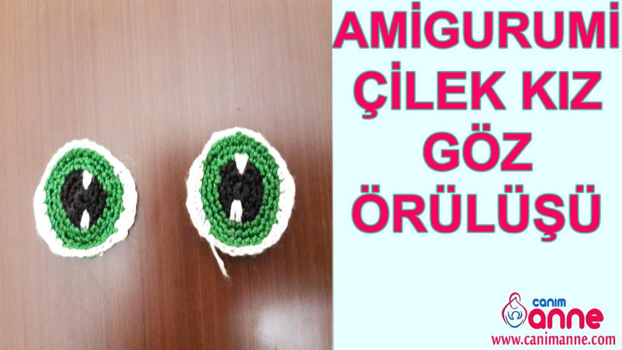 Amigurumi Çilek Kız Göz Örülüşü
