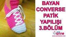 Bayan Converse Patik Yapılışı 3.Bölüm