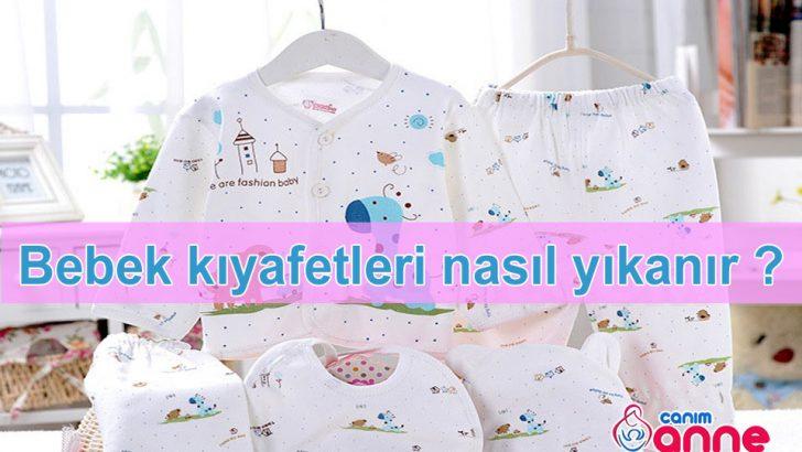 Bebek kıyafetleri nasıl yıkanır ? Yeni Doğan