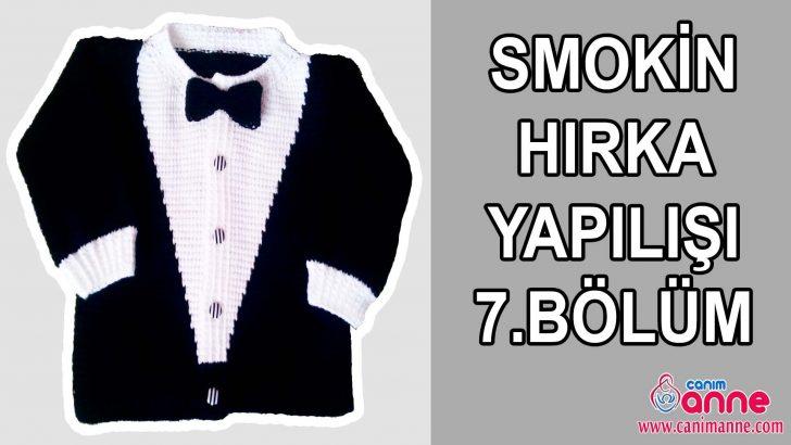 Smokin Hırka Yapılışı 7.Bölüm