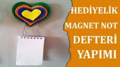 Hediyelik Magnet Not Defteri Yapımı