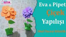 Eva ve Pipet ile Çiçek Nasıl Yapılır – Okul Öncesi – Kendin Yap