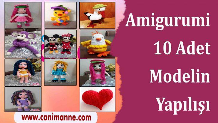 10 Adet Amigurumi Modelinin Videolu Anlatımı