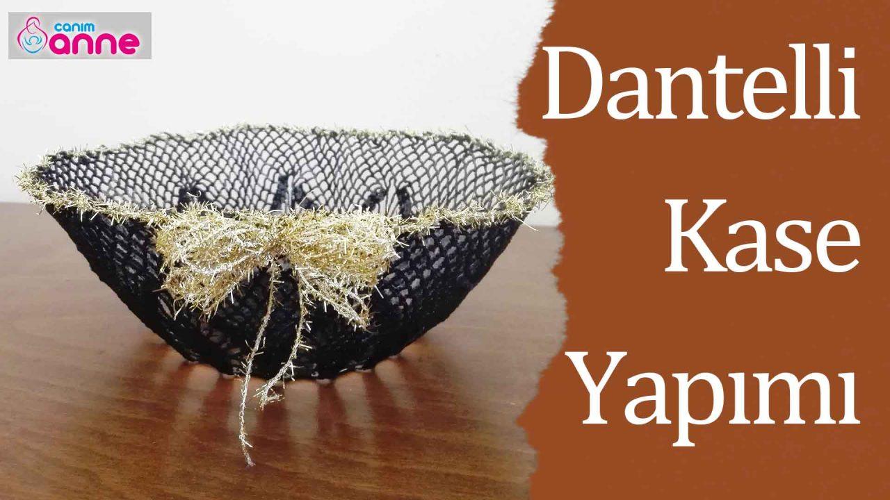 Eski danteller ile dantelli kase nasıl yapılır ? Kendin Yap – DIY