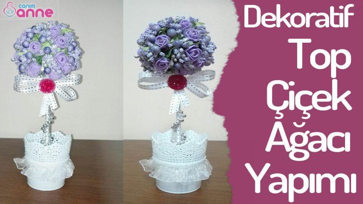 Dekoratif Top Çiçek Ağacı Yapımı – Süsleme Fikri – DIY – Kendin Yap