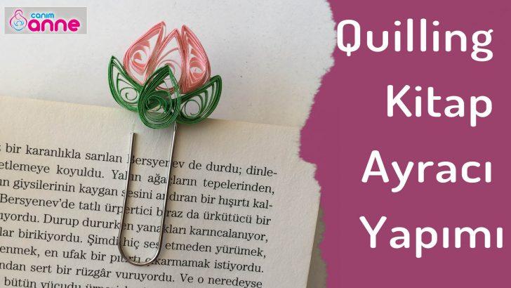Quilling Kitap Ayracı Yapımı