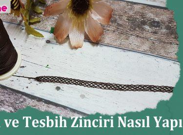Tak覺 ve Tesbih Zinciri Nas覺l Yap覺l覺r ?