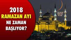 Ramazan Ne Zaman 2018