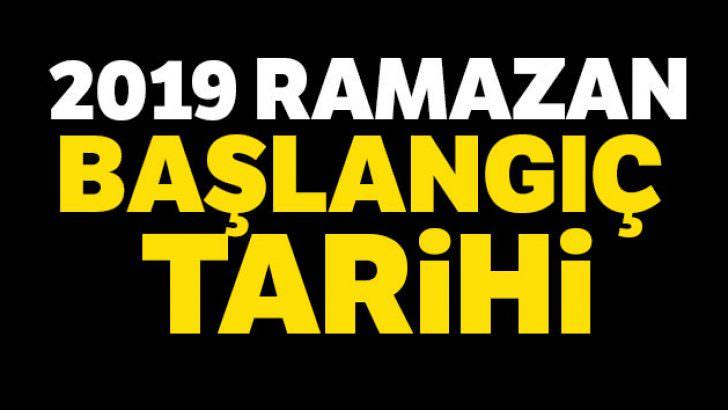 Ramazan Ne Zaman Başlıyor? 2019 Ramazan Başlangıç