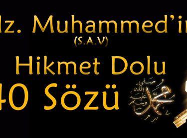 Hz Muhammed'in Hikmet Dolu 40 Sözü