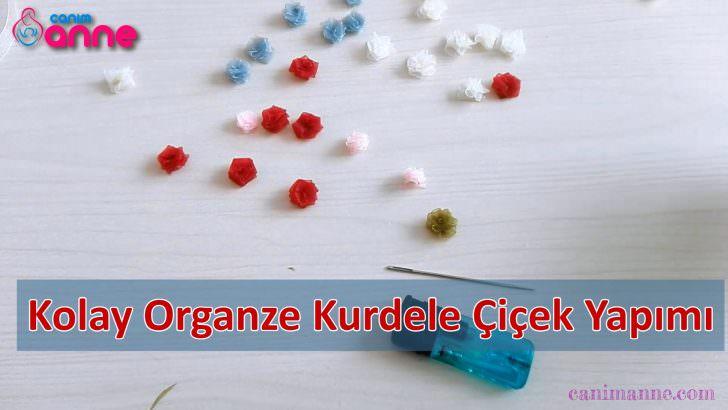 Kolay Organze Kurdele ile Çiçek Yapımı