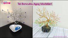 Tel Boncuklu Ağaç Modelleri