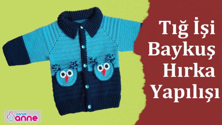 Derya Baykal erkek bebek hırka modeli yapımı